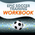 Epic Soccer Training Review – Is it a SCAM or LEGIT?