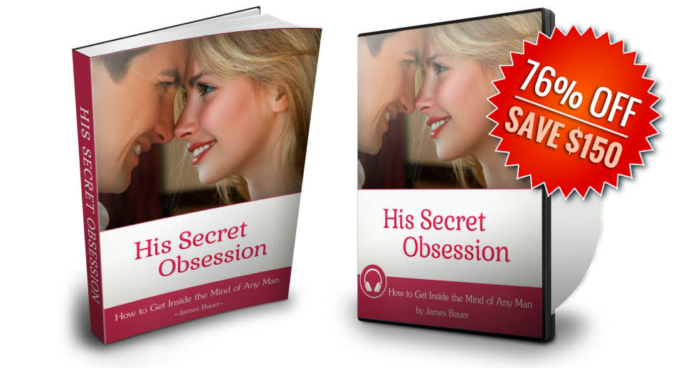 His Secret Obsession Review James Bauer | Is It A Scam?